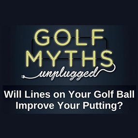 Will Lines On Your Golf Ball Improve Your Putting?